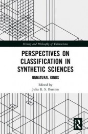 Perspectives on Classification in Synthetic Sciences (Innbundet)