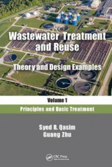 Omslag - Wastewater Treatment and Reuse, Theory and Design Examples, Volume 1