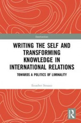 Omslag - Writing the Self and Transforming Knowledge in International Relations