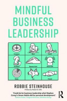 Mindful Business Leadership av Robbie Steinhouse (Heftet)