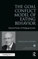 Omslag - The Goal Conflict Model of Eating Behavior