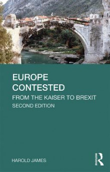 Europe Contested av Harold James (Heftet)