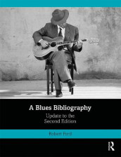 A Blues Bibliography av Robert Ford (Innbundet)