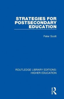 Strategies for Postsecondary Education av Peter Scott (Heftet)