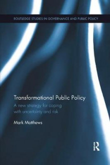 Transformational Public Policy av Mark Matthews (Heftet)