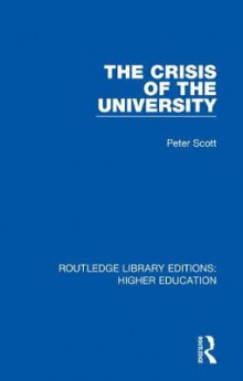 The Crisis of the University av Peter Scott (Heftet)