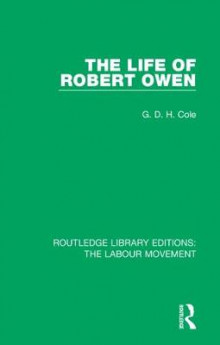 The Life of Robert Owen av G. D. H. Cole (Innbundet)