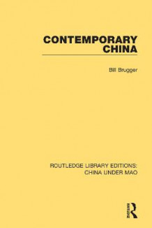 Contemporary China av Bill Brugger (Heftet)