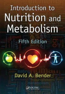 Introduction to Nutrition and Metabolism, Fifth Edition av David A. Bender (Innbundet)