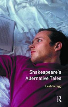 Shakespeare's Alternative Tales av Leah Scragg (Innbundet)