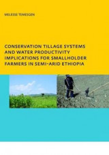 Omslag - Conservation Tillage Systems and Water Productivity - Implications for Smallholder Farmers in Semi-Arid Ethiopia