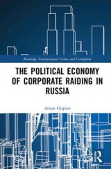 Omslag - The Political Economy of Corporate Raiding in Russia