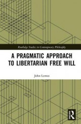 Omslag - A Pragmatic Approach to Libertarian Free Will