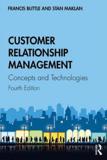 Customer Relationship Management av Francis Buttle og Stan Maklan (Heftet)