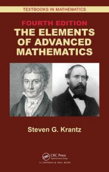 The Elements of Advanced Mathematics, Fourth Edition av Steven G. Krantz (Innbundet)