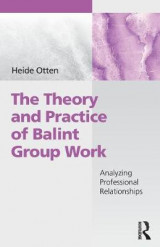 Omslag - The Theory and Practice of Balint Group Work