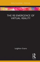 Omslag - The Re-Emergence of Virtual Reality