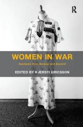 Women in War av Kjersti Ericsson (Heftet)