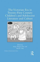 Omslag - The Victorian Era in Twenty-First Century Children's and Adolescent Literature and Culture