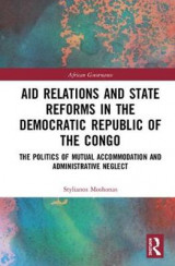 Omslag - Aid Relations and State Reforms in the Democratic Republic of the Congo
