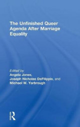 Omslag - The Unfinished Queer Agenda After Marriage Equality