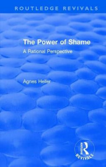 : The Power of Shame (1985) av Agnes Heller (Innbundet)