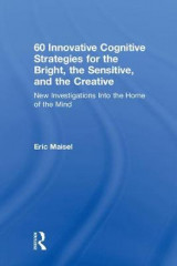 Omslag - 60 Innovative Cognitive Strategies for the Bright, the Sensitive, and the Creative