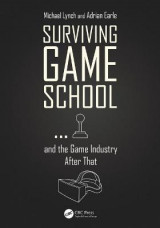 Omslag - Surviving Game School...and the Game Industry After That