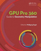 Omslag - GPU Pro 360 Guide to Geometry Manipulation