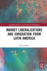 Omslag - Market Liberalizations and Emigration from Latin America