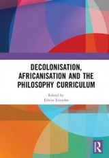 Omslag - Decolonisation, Africanisation and the Philosophy Curriculum