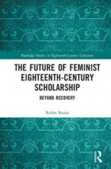 Omslag - The Future of Feminist Eighteenth-Century Scholarship