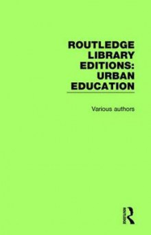 Routledge Library Editions: Urban Education av Various (Innbundet)
