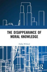Omslag - The Disappearance of Moral Knowledge