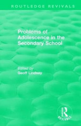 Omslag - Problems of Adolescence in the Secondary School