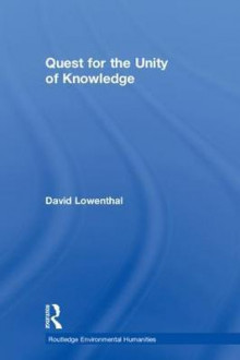 Quest for the Unity of Knowledge av David Lowenthal (Innbundet)