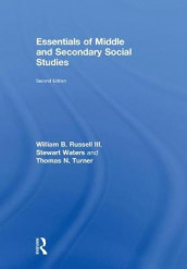 Essentials of Middle and Secondary Social Studies av William B. Russell III, Thomas N. Turner og Stewart Waters (Innbundet)