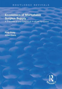 Economics of Marketable Surplus Supply av Ping Zong og John Davis (Heftet)