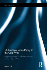 Omslag - US Strategic Arms Policy in the Cold War