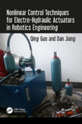 Omslag - Nonlinear Control Techniques for Electro-Hydraulic Actuators in Robotics Engineering