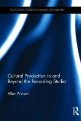Omslag - Cultural Production in and Beyond the Recording Studio