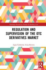 Omslag - Regulation and Supervision of the OTC Derivatives Market