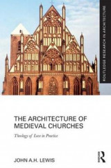 Omslag - The Architecture of Medieval Churches