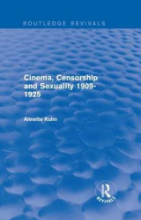 Omslag - Cinema, Censorship and Sexuality 1909-1925