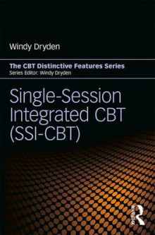 Single Session Integrated CBT (SSI-CBT) av Windy Dryden (Heftet)