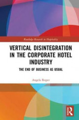 Omslag - Vertical Disintegration in the Corporate Hotel Industry