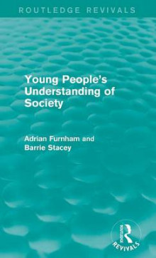 Young People's Understanding of Society av Adrian F. Furnham (Innbundet)