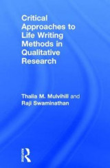Omslag - Critical Approaches to Life Writing Methods in Qualitative Research