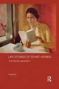 Life Stories of Soviet Women