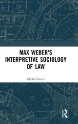 Omslag - Max Weber's Interpretive Sociology of Law